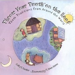 A children's book 'Throw your tooth on the roof.'